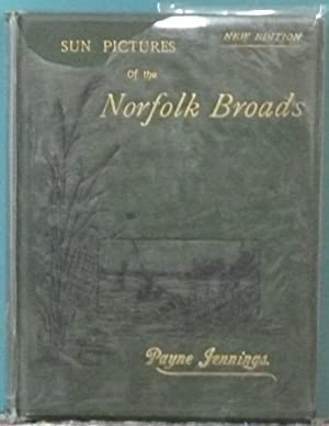 Sun Pictures of the Norfolk Broads: Jennings, Payne