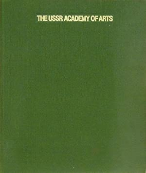 The USSR Academy of Arts: Sculpture, Painting, Graphic Arts, Stage Design, Decorative Arts: Kemenov...