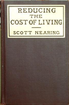 Reducing the cost of Living: Nearing, Scott