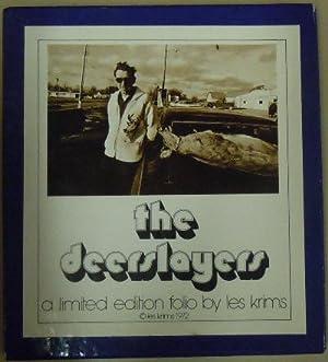 The Deerslayers: Krims, Les (photographer) and Alex J. Sweetman (text)