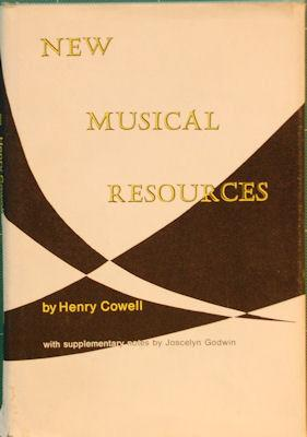 New Musical Resources: Cowell, Henry