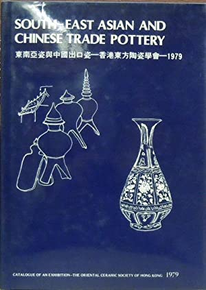South-East Asian & Chinese Free Trade Pottery: Addis, Sir John (introduction)