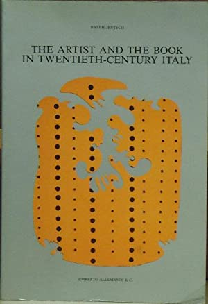 The Artist and the Book in Twentieth-Century Italy: Jentsch, Ralph