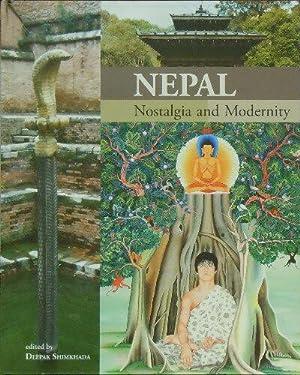 Nepal : Nostalgia and Modernity: Shimkhada, Deepak (ed.)