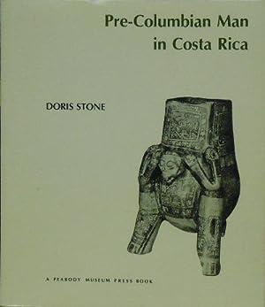 Pre-Columbian Man in Costa Rica: Stone, Doris