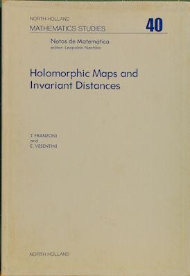Holomorphic Maps and Invariant Distances: Franzoni, Tullio;Vesentini, Edoardo