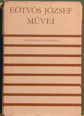 Eotvos Jozsef Muvei: Magyarorszag 1514-Ben: Jozsef, Eotvos