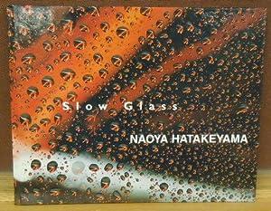 Slow Glass: Naoya Hatakeyama
