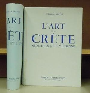 L'art de la Crete neolithique et Minoenne: Christian Zervos