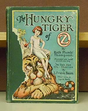 The Hungry Tiger of Oz: Thompson, Ruth Plumly