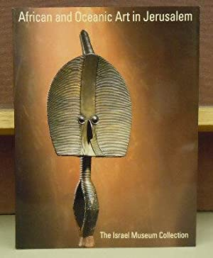 African and Oceanic Art in Jerusalem : The Israel Museum Collection: Douglas Newton