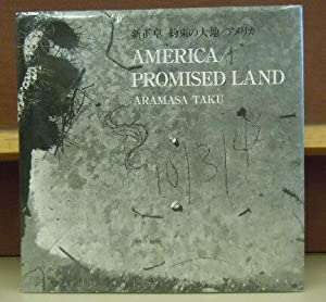 America / Promised Land: Aramasu Taku
