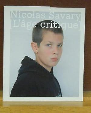 L'age critique: Nicolas Savary