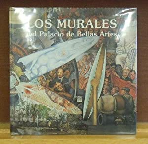 Los Murales del Palacio de Bellas Artes: Teresa del Conde, et al.