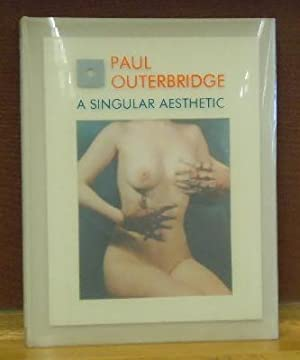 Pauu Outerbridge, A Singular Aesthetic : Photographs & Drawings 1921-1941. A Catalogue raisonne...