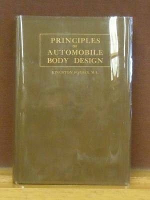 The Principles of Automobile Body Design, Covering the Fundamentals of Open and Closed Passenger ...