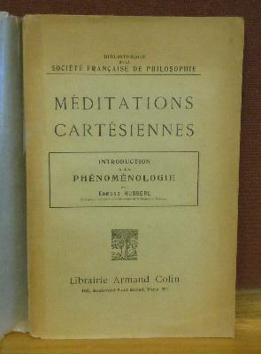 Meditations Cartesiennes introduction a la phenomenologie: Husserl, Edmond