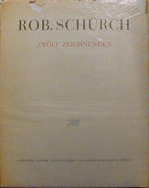 Zwolf Zeichnungen: Schurch, Rob