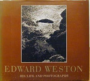 Edward Weston His Life and Photographs: Weston, Edward