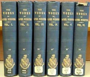 The Works of Daniel Webster (6 vols.): Webster, Daniel
