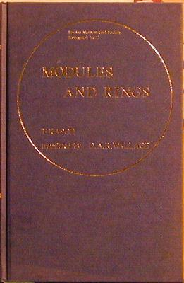 Modules and Rings: A Translation of Moduln Und Ringe: Kasch, F.
