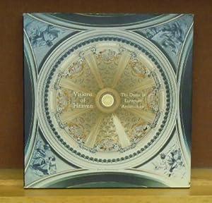 Visions of Heaven: The Dome in European Architecture: Stephenson, David;Davis, Keith F.;Hammond, ...