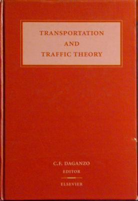 Transportation and Traffic Theory: Proceedings of the 12th International Symposium on the Theory of...