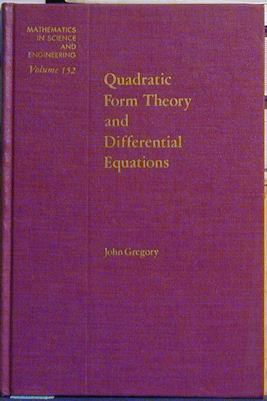 Quadratic Form Theory and Differential Equations: Gregory, John