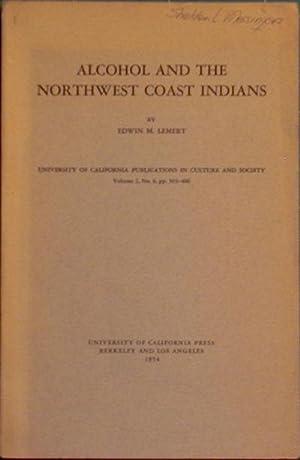 Alcohol and the Northwest coast Indians: Lemert, Edwin M.