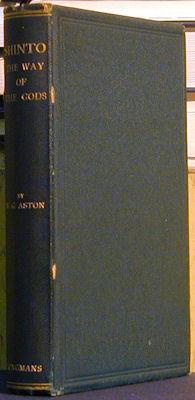 Shinto (the Way of the gods): Aston, W. G.