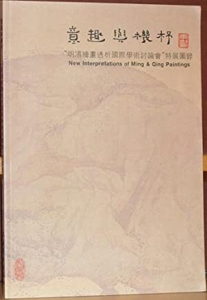 New Interpretations of Ming and Qing Paintings: Cahill, James, Richard Vinograd