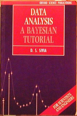 Data Analysis: A Bayesian Tutorial: Sivia, D. S.
