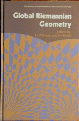 Global Riemannian Geometry: Willmore, T.J. and