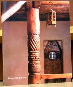 Fechin : the Builder: Fechin, Nicolai ;