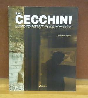 Libero Cecchini : Nature and archaeology at the basis of architecture: Barbara Bogoni