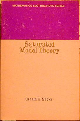 Saturated Model Theory: Sacks, Gerald E.
