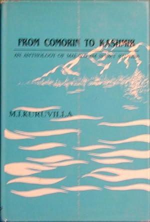 From Comorin to Kashmir: An Anthology of: Kuruvilla, M. I.