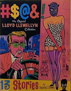 The Official Lloyd Llewellyn Collection: Clowes, Daniel