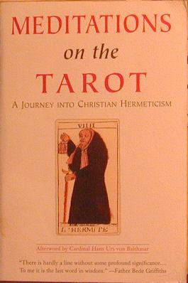 Meditations on the Tarot: A Journey into Christian Hermeticism: Powell, Robert Tr