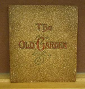 The Old Garden: Rose Terry Cooke
