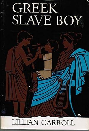 Greek Slave Boy: Lillian Carroll