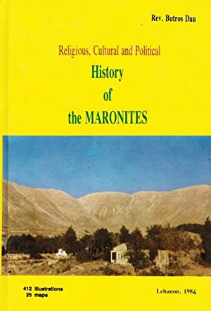 Religious, Cultural and Political History of the: Rev. Butros Dau