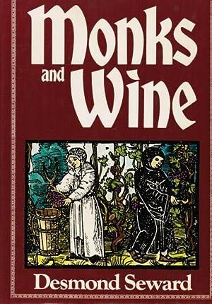 Monks and Wine: Desmond Seward; Foreword