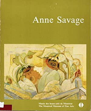 Anne Savage: Sa Vision De La Beaute: Braide, Janet