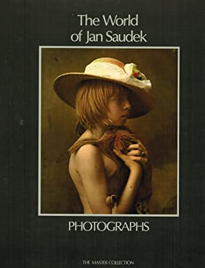 The World of Jan Saudek: Photographs: The Master Collection, Book III: Saudek, Jan; Foreword by ...