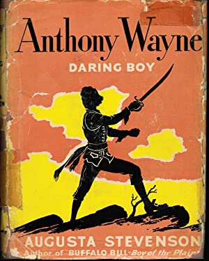 Anthony Wayne, Daring Boy: Augusta Stevenson