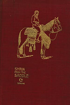 Syria from the Saddle: Alfred Payson Terhune