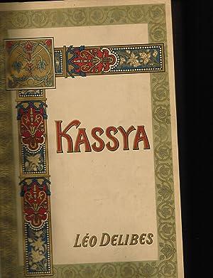 Kassyra: Opera en Quatre Actes et Cinq Tableaux: Text By Henri Meilhac and Philippe Gille; Music By...