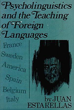 Psycholinguistics and the Teaching of Foreign Languages: Juan Estarellas