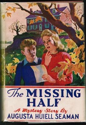 The Missing Half: Augusta Huiell Seaman